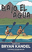 Bajo el Agua – New Spanish Novel